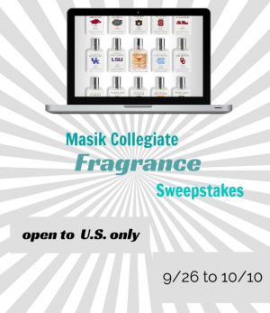 Enter the Masik Collegiate Fragrance Sweepstakes. Ends 10/10.
