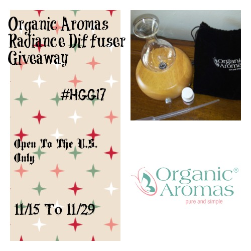 Organic Aromas Radiance Diffuser Giveaway – Ends 11/29/17